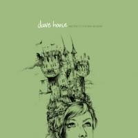 Purchase Dave House - See That No One Else Escapes
