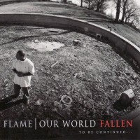 Purchase Flame - Our World Fallen