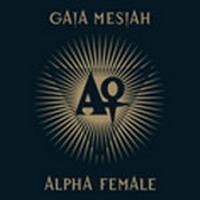 Purchase Gaia Mesiah - Alpha Female