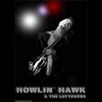 Purchase Howlin' Hawk & The Leftovers - Blues Keep Falling