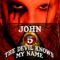 Purchase John 5 - The Devil Knows My Name