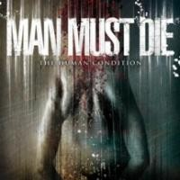 Purchase Man Must Die - The Human Condition