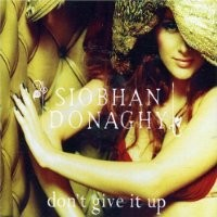 Purchase Siobhan Donaghy - Don't Give It Up