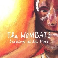 Purchase The Wombats - Backfire At The Disco