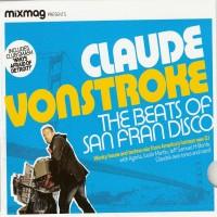 Purchase Mixmag Presents - Mixmag Presents-Claude Vonstroke the Beats of San Fran Disco