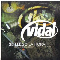 Purchase Vidal - Se Llego La Hora