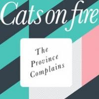 Purchase Cats On Fire - The Province Complains