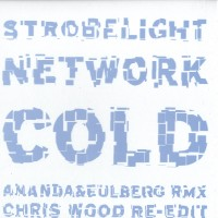 Purchase Cold - Strobelight Network RMX Pt 2 V