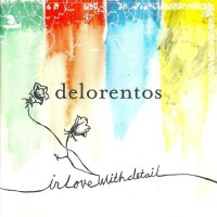 Purchase Delorentos - In Love With Detail