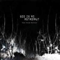 Purchase God Is An Astronaut - Far From Refuge