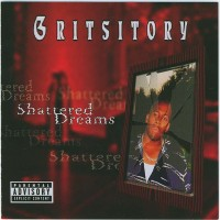 Purchase Gritsitory - Shattered Dreams