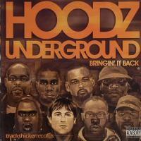 Purchase Hoodz Underground - Bringin' It Back