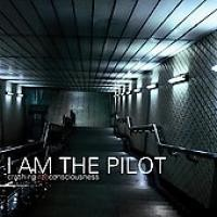 Purchase I Am The Pilot - Crashing Into Consciousness