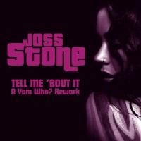 Purchase Joss Stone - Tell Me 'Bout It (A Yam Who? R