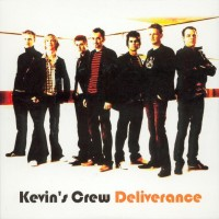 Purchase Kevins Crew - Deliverance
