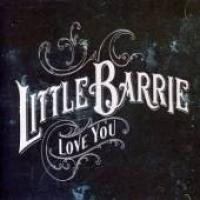 Purchase Little Barrie - Love You (single)