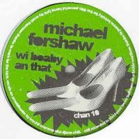 Purchase Michael Forshaw - Wi Boaby An That (vinyl)