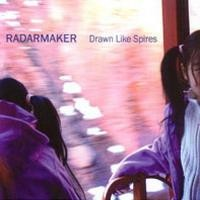 Purchase Radarmaker - Drawn Like Spires