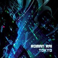 Purchase Roman Rai - Tokyo
