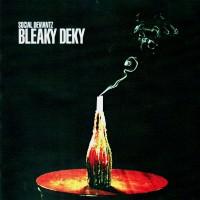Purchase Social Deviantz - Bleaky Deky