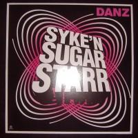 Purchase Syke N Sugarstarr - Danz Vinyl
