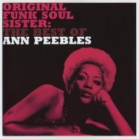 Purchase Ann Peebles - Original Funk Soul Sister: The Best Of