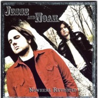 Purchase Jesse And Noah - Nowhere Revisited