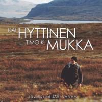 Purchase Kai Hyttinen - Lauluja Timo K. Mukan Runoihin