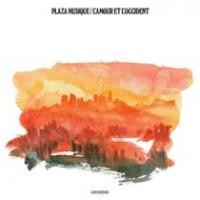 Purchase Plaza Musique - L'amour et l'occident