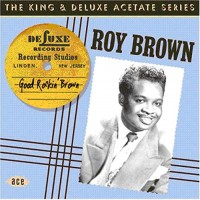 Purchase Roy Brown - Good Rockin' Brown
