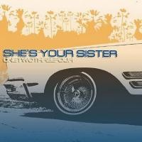 Purchase She's Your Sister - OneTwoThreeFour
