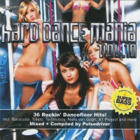 Purchase VA - Hard Dance Mania Vol 10 Mixed by Pulsedriver CD1
