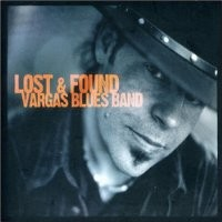 Purchase Vargas Blues Band - Lost & Found