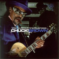 Purchase Chuck Brown - We're About The Business