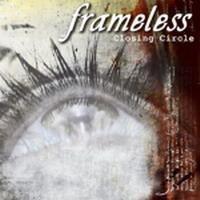 Purchase Frameless - Closing Circle