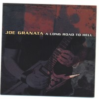 Purchase Joe Granata - A Long Road To Hell