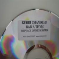 Purchase Kerri Chandler - Bar A Thym (Peace Division Rem
