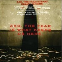 Purchase ZAO - The Fear Is What Keeps Us Here