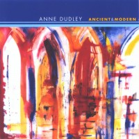 Purchase Anne Dudley - Ancient and Modern