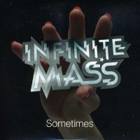 Purchase Infinite Mass - Sometimes