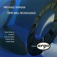 Purchase Michael Nyman - Time Will Pronounce