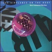 Purchase Philip Glass - 1000 Airplanes on the Roof