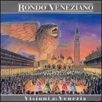 Purchase Rondo Veneziano - Visioni di Venezia