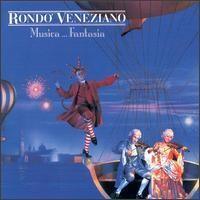 Purchase Rondo Veneziano - Musica... Fantasia