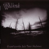 Purchase Walknut - Graveforests And Their Shadows