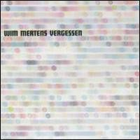 Purchase Wim Mertens - Vergessen