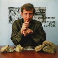 Purchase Wim Mertens - Stratégie de la Rupture