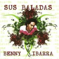 Purchase Benny Ibarra - Sus Baladas