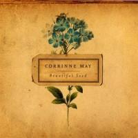Purchase Corrinne May - Beautiful Seed