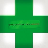 Purchase David Crowder Band - Remedy
